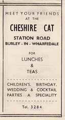 Cheshire Cat - Cafe Station Road, Burley in Wharfedale. Advert c1950.