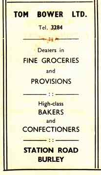 Tom Bower Ltd - Groceries Station Road, Burley in Wharfedale. Advert c1950.