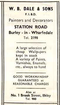 W B Dale and Sons - Painters Decorators Station Road, Burley in Wharfedale. Advert c1950.
